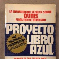 Libros de segunda mano: PROTECTO LIBRO AZUL. BRAD STEIGER. EDAF EDICIONES 1977. LA INFORMACIÓN SECRETA SOBRE OVNIS. Lote 210666286