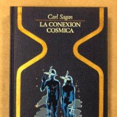 Libros de segunda mano: LA CONEXIÓN CÓSMICA. CARL SAGAN. PLAZA & JANÉS EDITORES 1978 (1ª EDICIÓN COLECCIÓN OTROS MUNDOS).. Lote 210667505