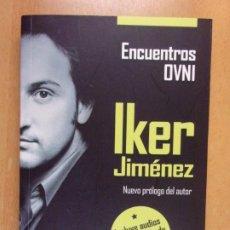 Libri di seconda mano: ENCUENTROS OVNI / IKER JIMÉNEZ / 3ª EDICIÓN 2016. EDAF. Lote 210760687