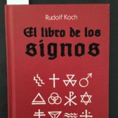 Livres d'occasion: EL LIBRO DE LOS SIGNOS, RUDOLF KOCH. Lote 210766462