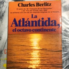 Livres d'occasion: LA ATLÁNTIDA, EL OCTAVO CONTINENTE -CHARLES BERLITZ, PLANETA 1984 COLECCIÓN DOCUMENTO. Lote 210794986