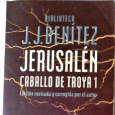 Libros de segunda mano: J.J. BENÍTEZ - JERUSALÉN (CABALLO DE TROYA -1). Lote 211481622