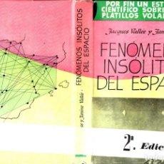 Libros de segunda mano: J. Y J. VALLÉE : FENÓMENOS INSÓLITOS DEL ESPACIO (POMAIRE, 1967)). Lote 211888826