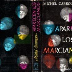 Libros de segunda mano: M. CARROUGES : APARECEN LOS MARCIANOS (POMAIRE, 1967)). Lote 211889062