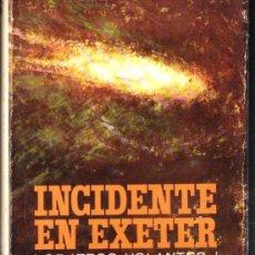 Libros de segunda mano: FULLER : INCIDENTE EN EXETER - OBJETOS VOLANTES NO IDENTIFICADOS (PLAZA JANÉS, 1967)). Lote 211889505