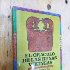 Livres d'occasion: CARLOS ROCHA: EL ORÁCULO DE LAS RUNAS VIKINGAS. Lote 211898000