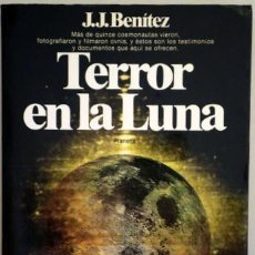 Livros em segunda mão: BENÍTEZ, J.J. - TERROR EN LA LUNA - BARCELONA 1982 - MUY ILUSTRADO. Lote 211978410