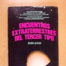 Livres d'occasion: ENCUENTROS EXTRATERRESTRES DEL TERCER TIPO / ANTONIO LAS HERAS / 1ª EDICIÓN 1978. EDITORIAL POSADA. Lote 212666000