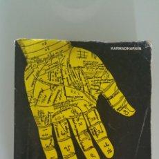 Livres d'occasion: QUIROMANCIA. KARMADHARAYA, EDITORIAL DE VECCHI , 1981.. Lote 212960773