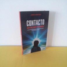 Libros de segunda mano: JORGE SANCHEZ - CONTACTO ENTRE DOS MUNDOS - EDICIONES CYDONIA 2016. Lote 213339120