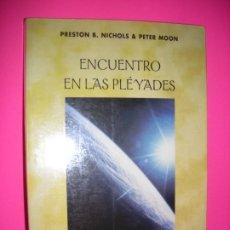 Libros de segunda mano: ENCUENTRO EN LAS PLEYADES. EL FENOMENO OVNI VISTO DESDE DENTRO - PETER MOON - ED OBELISCO - 2002. Lote 213598810