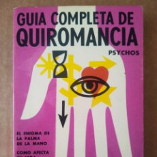 Libros de segunda mano: GUÍA COMPLETA DE QUIROMANCIA (GLEM, 1971). PSYCHOS. CON ILUSTRACIONES.. Lote 213706791
