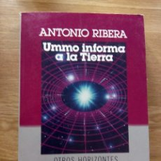 Libros de segunda mano: UMMO INFORMA A LA TIERRA, ANTONIO RIBERA. Lote 212157453