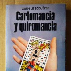 Libros de segunda mano: CARTOMANCIA Y QUIROMANCIA, POR GWEN LE SCOUÉZEC (MARTÍNEZ ROCA, 1989). COLECCIÓN LA OTRA CIENCIA.. Lote 215082391