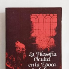 Libros de segunda mano: LA FILOSOFÍA OCULTA EN LA ÉPOCA ISABELINA. FRANCES A. YATES. FONDO DE CULTURA ECONÓMICA.. Lote 215259706