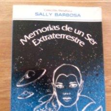 Libri di seconda mano: MEMORIAS DE UN SER EXTRATERRESTRE - SALLY BARBOSA. Lote 216898247