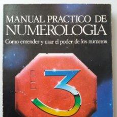 Libros de segunda mano: MANUAL PRACTICO DE NUMEROLOGIA / JULIA LINE. Lote 217066612