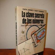Libros de segunda mano: LA CLAVE SECRETA DE LOS NÚMEROS - FAITH JAVANE Y DUSTY BUNKER - MARTÍNEZ ROCA, RARO. Lote 217351627