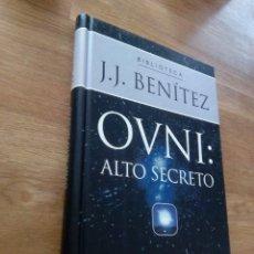 Libros de segunda mano: OVNI: ALTO SECRETO / J.J. BENÍTEZ. Lote 217802492