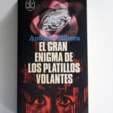 Libros de segunda mano: EL GRAN ENIGMA DE LOS PLATILLOS VOLANTES - LIBRO ANTONIO RIBERA - UFOLOGÍA OVNIS CASOS MISTERIO OVNI. Lote 218030475
