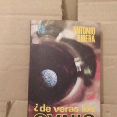 Libros de segunda mano: DE VERAS LOS OVNIS NOS VIGILAN. ANTONIO RIBERA ENVIO CERTIFICADO INCLUIDO. Lote 218062195