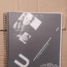 Libros de segunda mano: DOSSIER UNA HISTORIA DEL CONTACTISMO ESPAÑOL CUADERNOS DE UFOLOGÍA Nº 3 ENVIO CERTIFICADO INCLUIDO. Lote 218062450