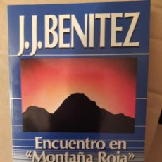 Libros de segunda mano: ENCUENTRO EN MONTAÑA ROJA J.J. BENITEZ. ENVIO CERTIFICAO INCLUIDO. Lote 218062520
