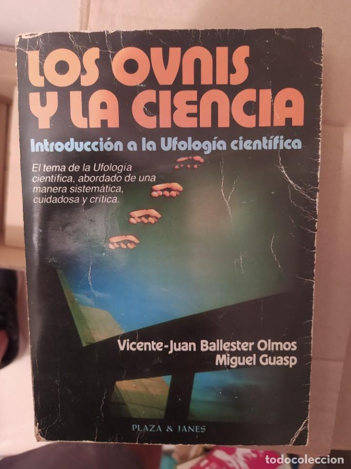 LOS OVNIS Y LA CIENCIA ENVIO CERTIFICADO INCLUIDO (Libros de Segunda Mano - Parapsicología y Esoterismo - Ufología)