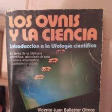 Libros de segunda mano: LOS OVNIS Y LA CIENCIA ENVIO CERTIFICADO INCLUIDO. Lote 218063526