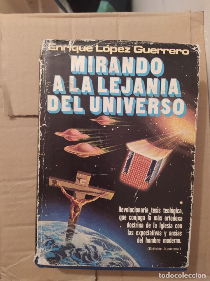 MIRANDO A LA LEJANIA DEL UNIVERSO ENVIO CERTIFICADO INCLUIDO (Libros de Segunda Mano - Parapsicología y Esoterismo - Ufología)