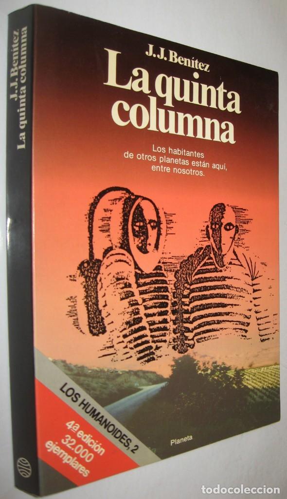 LA QUINTA COLUMNA - J.J.BENITEZ - ILUSTRADO (Libros de Segunda Mano - Parapsicología y Esoterismo - Ufología)