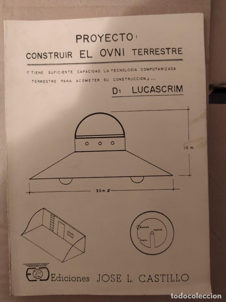 PROYECTO CONSTRUIR EL OVNI TERRESTRE DESCATALOGADO IMPOSIBLE DE CONSEGUIR ENVIO CERTIFICADO INCLUIDO (Libros de Segunda Mano - Parapsicología y Esoterismo - Ufología)