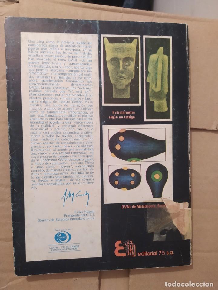 Libros de segunda mano: SI ESTAN APROXIMACION CIENTIFICA A LOS OVNIS EN ESPAÑA ENVIO CERTIFICADO INCLUIDO - Foto 2 - 218144086