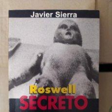 Libri di seconda mano: ROSWELL SECRETO DE ESTADO ENVIO CERTIFICADO INCLUIDO. Lote 218145596