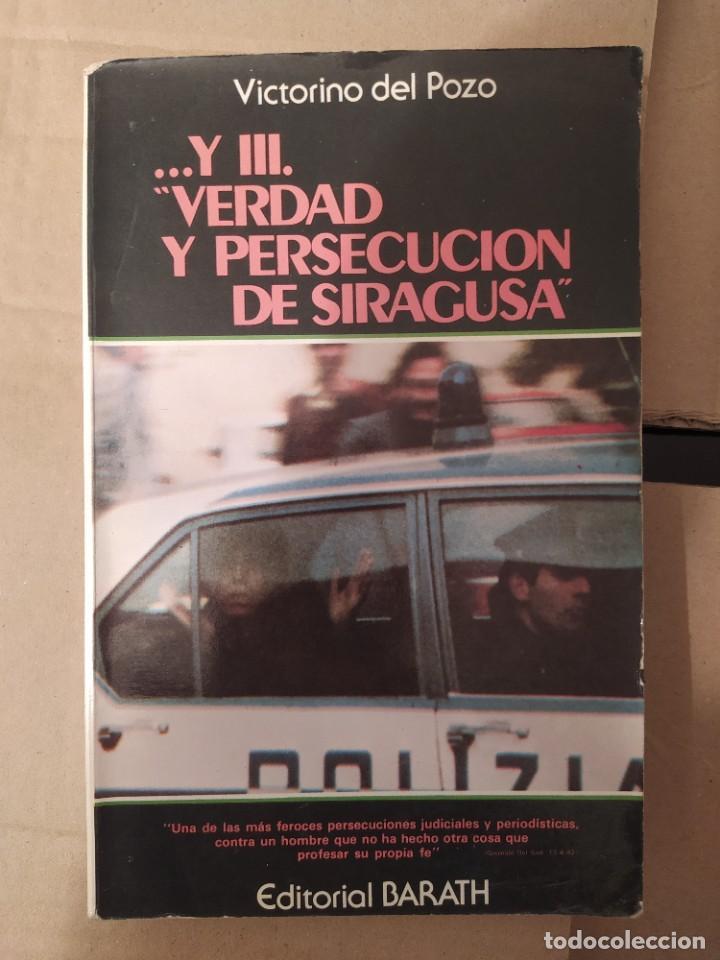 Y III VERDAD Y PERSECUCION DE SIRAGUSA VICTORINO DEL POZO DESCATALOGADO ENVIO CERTIFICADO INCLUIDO (Libros de Segunda Mano - Parapsicología y Esoterismo - Ufología)