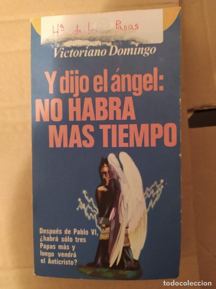 Y DIJO EL ANGEL NO HABRA MAS TIEMPO ENVIO CERTIFICADO INCLUIDO (Libros de Segunda Mano - Parapsicología y Esoterismo - Ufología)