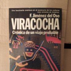 Libri di seconda mano: VIRACOCHA FERNANDO JIMENEZ DEL OSO ENVIO CERTIFICADO INCLUIDO. Lote 244819780