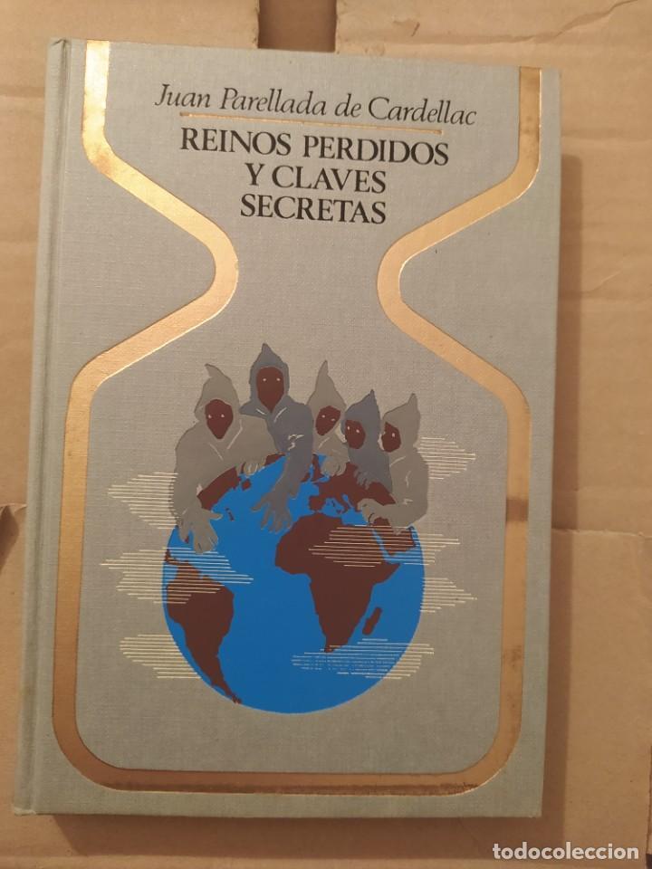 REINOS PERDIDOS Y CLAVES SECRETAS ENVIO CERTIFICADO INCLUIDO (Libros de Segunda Mano - Parapsicología y Esoterismo - Ufología)