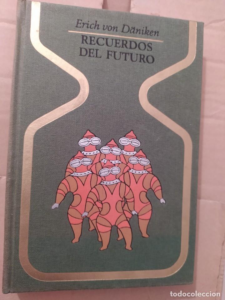 RECUERDOS DEL FUTURO VON DANIKEN ENVIO CERTIFICADO INCLUIDO (Libros de Segunda Mano - Parapsicología y Esoterismo - Ufología)