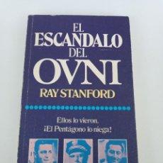 Libros de segunda mano: EL ESCÁNDALO DEL OVNI, RAY STANFORD. EDITORIAL POMAIRE.. Lote 218220712