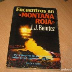Libros de segunda mano: ENCUENTROS EN MONTAÑA ROJA. Lote 218427105