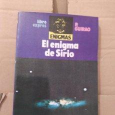 Libri di seconda mano: EL ENIGMA DE SIRIO ENVIO CERTIFICADO INCLUIDO. Lote 218440191