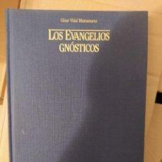 Libri di seconda mano: LOS EVANGELIOS GNOSTICOS. CESAR VIDAL MANZANARES ENVIO CERTIFICADO INCLUIDO. Lote 218944970