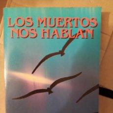Libri di seconda mano: LOS MUERTOS NOS HABLAN PSICOIMAGENES PSICOF FRANCOISE BRUNE DESCATALOGADO ENVIO CERTIFICADO INCLUIDO. Lote 218945131