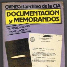 Libros de segunda mano: OVNIS EL ARCHIVO DE LA CIA DOCUMENTACIÓN Y MEMORANDOS ANDREAS FABER KAISER. Lote 219479286