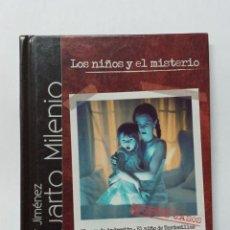 Libros de segunda mano: IKER JIMENEZ, LOS NIÑOS Y EL MISTERIO CUARTO MILENIO, LIBRO Y DVD. Lote 219813363