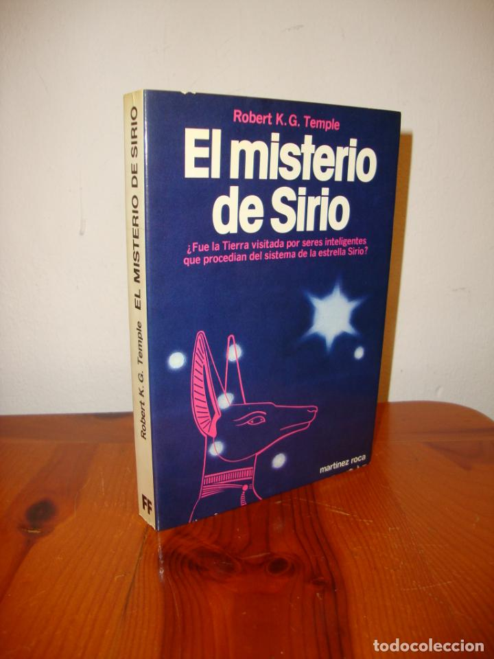 EL MISTERIO DE SIRIO - ROBERT K. G. TEMPLE - MARTÍNEZ ROCA, RARO (Libros de Segunda Mano - Parapsicología y Esoterismo - Ufología)