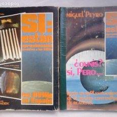 Libros de segunda mano: LOS OVNIS EN ESPAÑA, VOL. I + ¿OVNIS? SÍ, PERO... (MIGUEL PEYRÓ), COL. SÍ, ESTÁN + REGALO / STENDEK. Lote 255467410