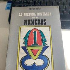 Livres d'occasion: LA FORTUNA REVELADA POR LOS NUMEROS. Lote 220857221