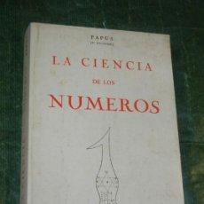 Libros de segunda mano: LA CIENCIA DE LOS NUMEROS, PAPUS (D'ENCAUSSE) - ED.HUMANITAS 1982. Lote 221549610